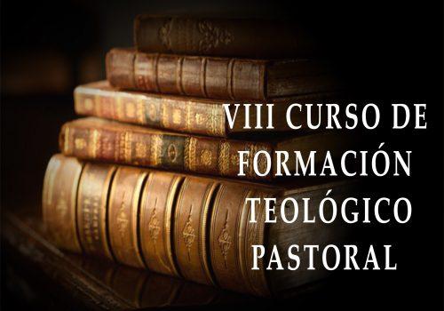 VIII Curso De Formación Teológico-Pastoral Para Miembros De Hermandades Y Cofradías De La Archidiócesis De Zaragoza