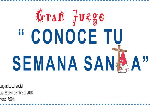 """VII Gran Juego De Navidad: """"Conoce Tu Semana Santa"""""""