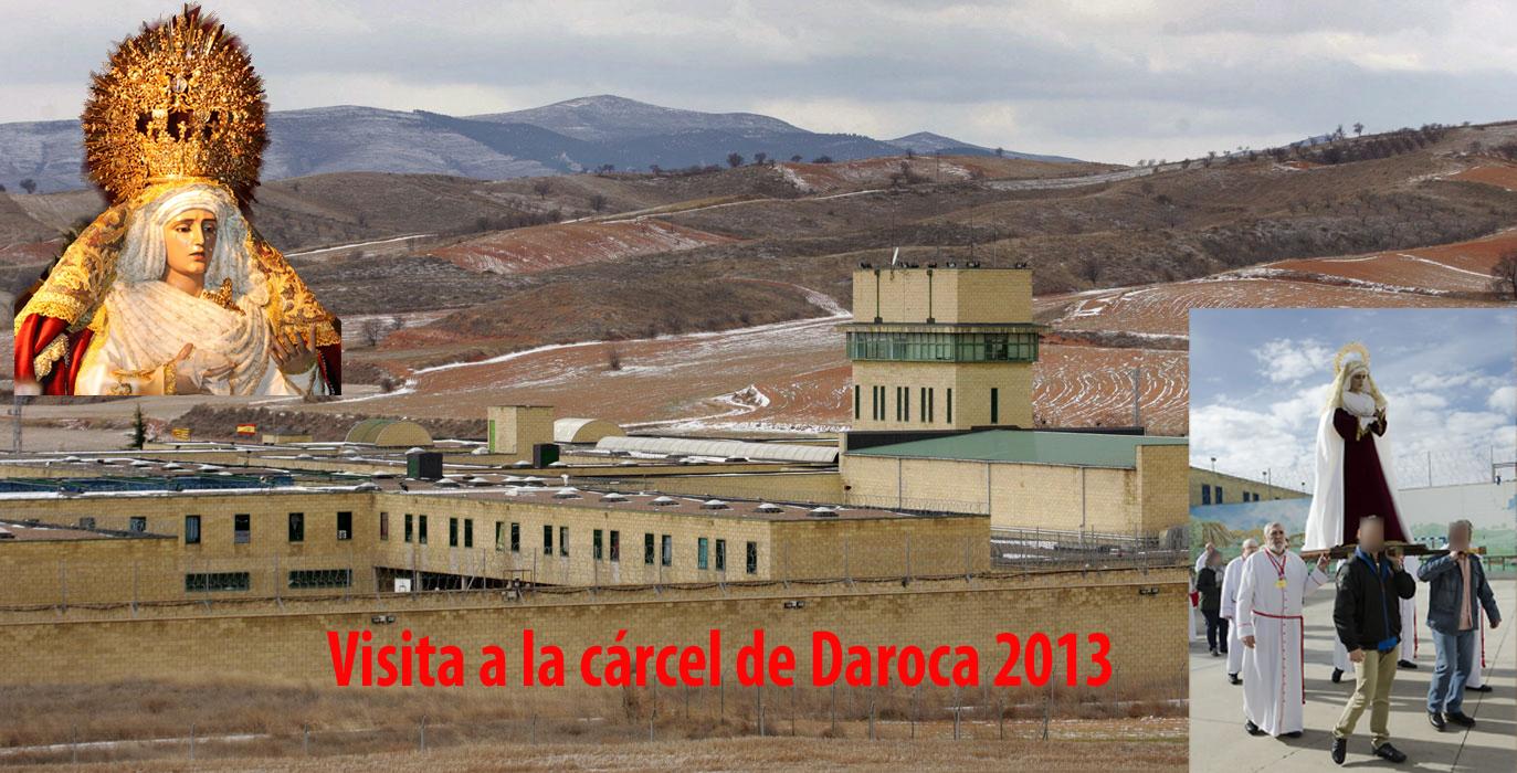 Visita A La Cárcel De Daroca 2013. Plazo Para Apuntarse Hasta 13 De Diciembre De 2012.