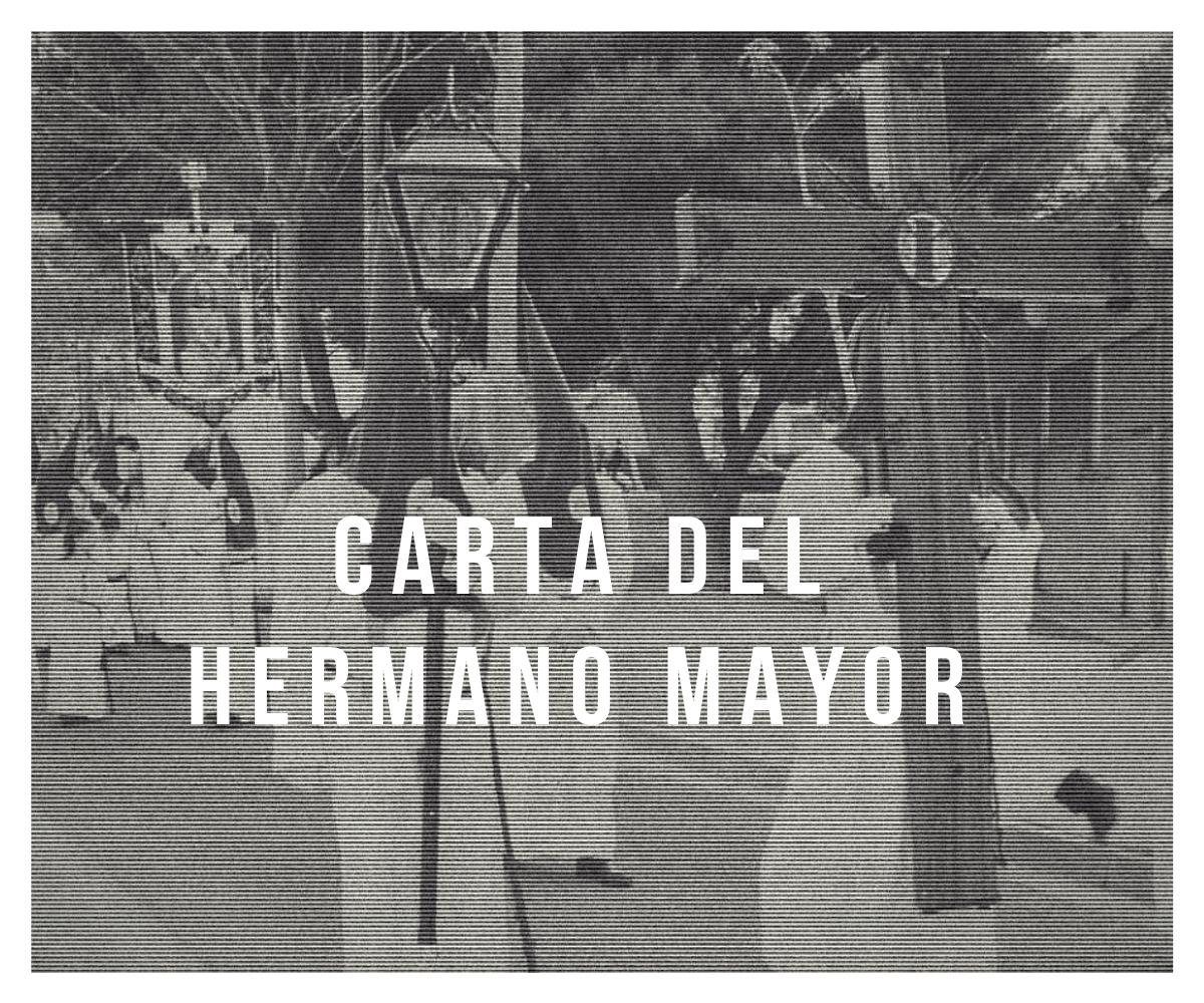 Carta Del Hermano Mayor A Los Cofrades